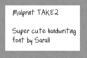 Saralls Font: MALPRINT TAKE 2 by skystears