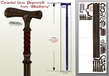 Bloodborne Papercraft - Threaded Cane PDO/PDF by EuTytoAlba