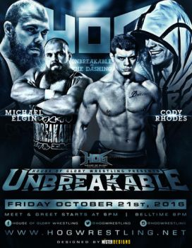 HOG Wrestling Unbreakable official Flyer by THE-MFSTER-DESIGNS