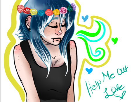 Help Me Out Love by nspireinc