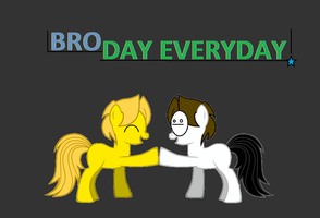 BROday everyday by Manithewolf