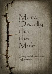 More Deadly than the Male by Linstock