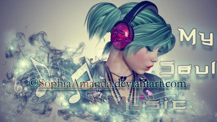 Music To My Soul by SophiaAmanda