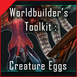 WTk Creature Eggs Description and TOS by Sarspax