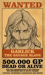 Garlick (The savage slave) Wanted by AVillegas