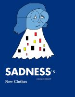 Sadness' New Clothes