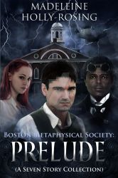 Boston Metaphysical Society: Prelude by MCHolly1