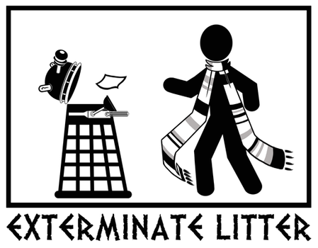 EXTERMINATE LITTER -Dalek sign by caycowa