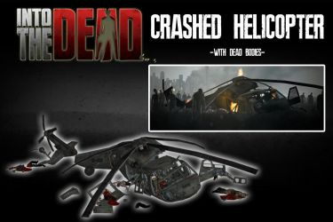 Into The Dead - Crashed Helicopter [XPS] by 972oTeV