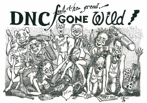 DNC Gone Wild: Feel the Greed! by Debit