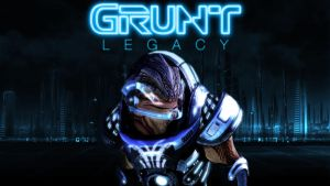 GRUNT LEGACY by Stealthero