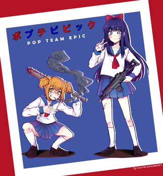 POP TEAM EPIC by NisoTheStrawberry