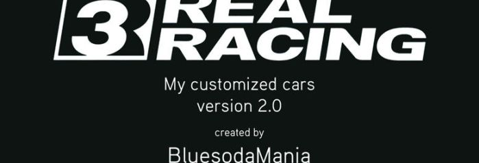 Real Racing 3 - My Custom Cars v2.0 by HayateHayashi94