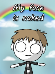 My face is naked by MrPlam