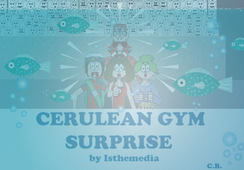 Cerulean Gym Surprise Cover by cjbolan