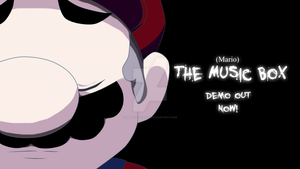 (Mario) The Music Box:Demo Release Out Now! by Marios-Friend9