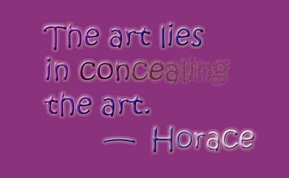 The art lies in concealing the art by SmilingY