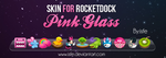 Skin for rocketdock Pink Glass by Isfe