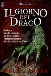 Il giorno del drago book cover design by AltroEvo
