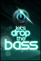 Lets drop the Bass by NTactics