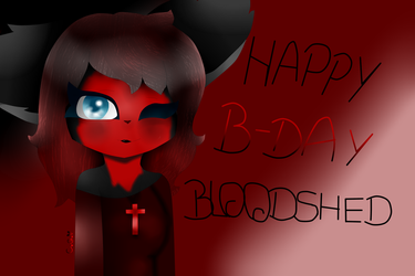 Happy B-Day Bloodshed! by CoccinelleQiqu