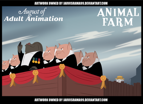 AUGUST OF ADULT ANIMATION - ANIMAL FARM TCARD by Jarvisrama99