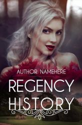Regency History - Premade Book Cover by LondonMontgomery