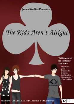 The Kids Aren't Alright by kidneyluvr4lyfe