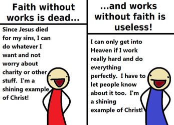 On Works and Faith by PieWriter