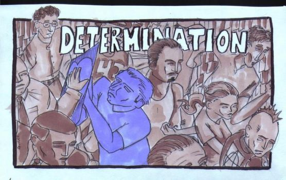 Determination by Nobody-Inc