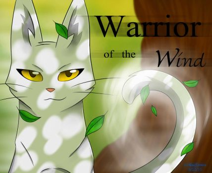 Warrior of the Wind : Whitestorm by 12Blueflames