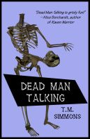 Dead Man Talking Book Cover by policegirl01