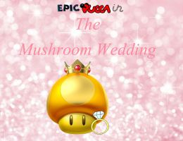 The Mushroom Wedding Part 2 by rabbidlover01