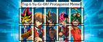 Top 6 Yu-Gi-Oh Protagonist Meme by MarioFanProductions