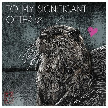 To My Significant Otter by JackSephton