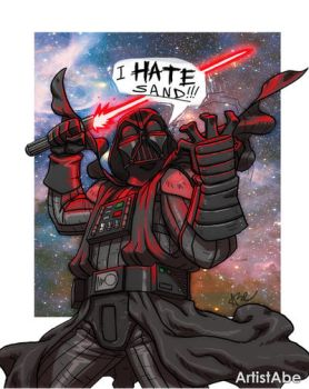 Darth Vader: I Hate Sand by ArtistAbe