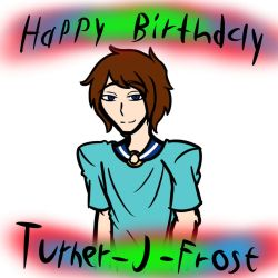 Happy Birthday Turner-j-frost (GIFT) by ChaosCat08