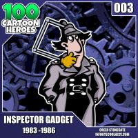 100 Cartoon Heroes - 003 - Inspector Gadget! by CreedStonegate