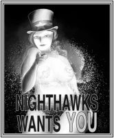 Night Hawks Wants You by nongravity