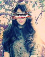 id I'm fine without you by Hmyrdurden