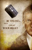 Doctor Who - Be Strong by KPants