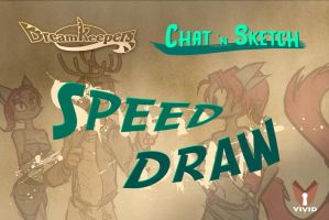 Speed Draw- Chat n Sketch 3 by Dreamkeepers