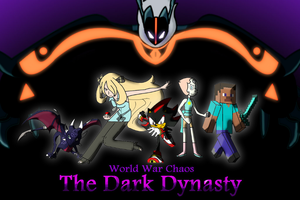 World War Chaos 3- The Dark Dynasty- Custom Poster by ToonEmpire24