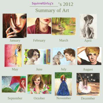 2012 Summary of Art by SquirrelGirl15