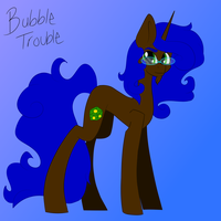 Bubble Trouble by MischievousArtist