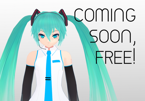 MIKU 15 WILL BE FREE SOON by MMD-MCL