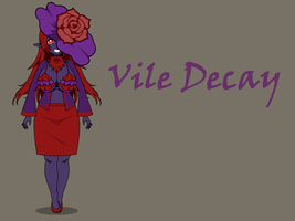 OC-Vile Decay by Prinny129