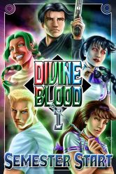 Divine Blood: Semester Start  - Cover Art by Thrythlind