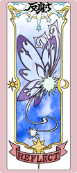 Cardcaptor Sakura Clear Card - Reflect card by NakkiNya