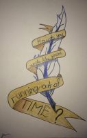 How do you write like you're running out of time? by Jessens98